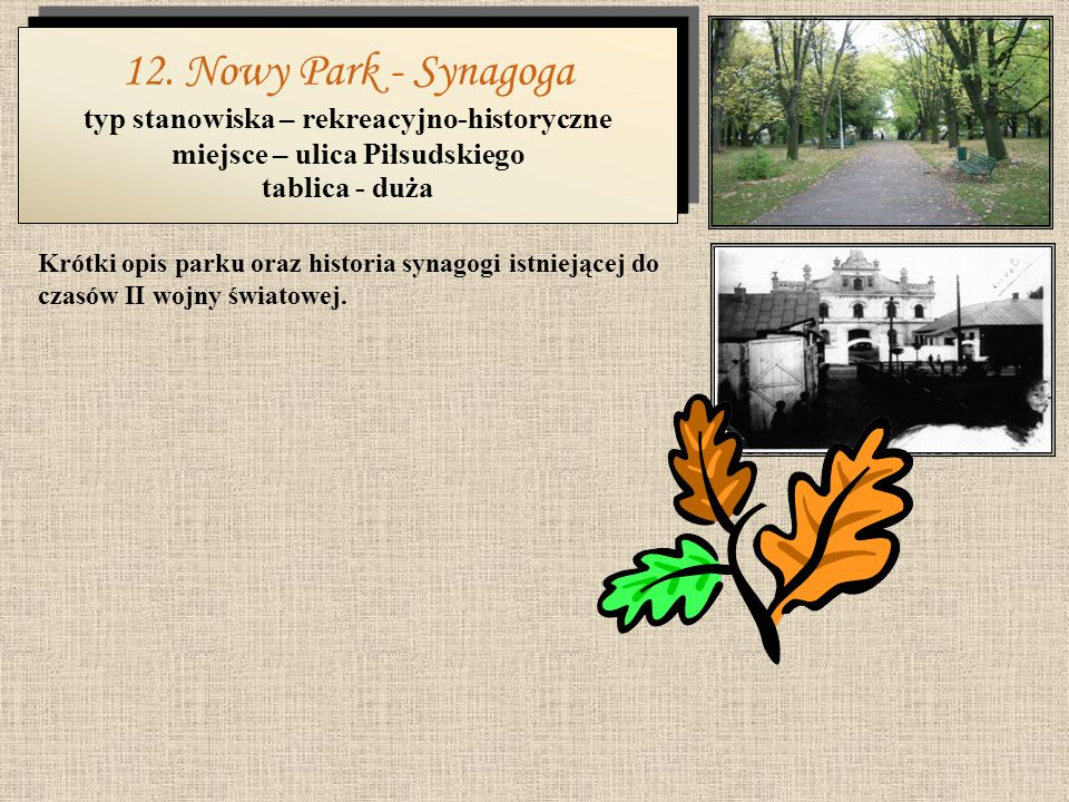 typ stanowiska – rekreacyjno-historyczne miejsce – ulica Piłsudskiego