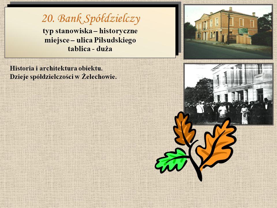 typ stanowiska – historyczne miejsce – ulica Piłsudskiego
