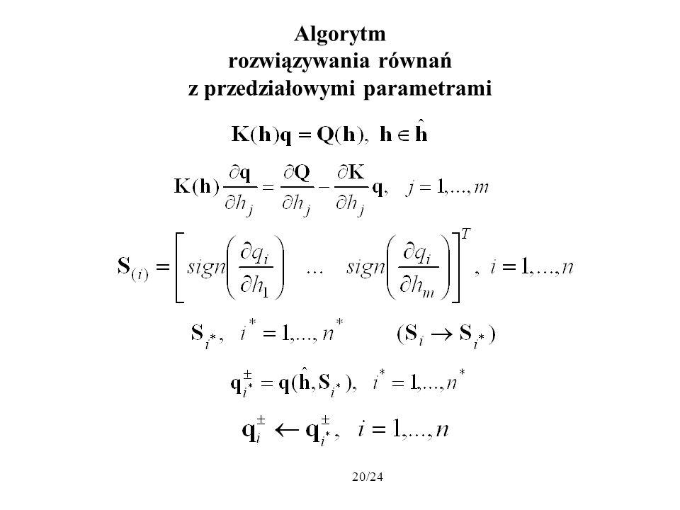 Algorytm rozwiązywania równań z przedziałowymi parametrami
