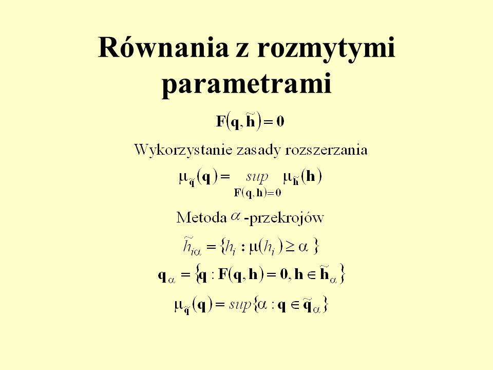 Równania z rozmytymi parametrami