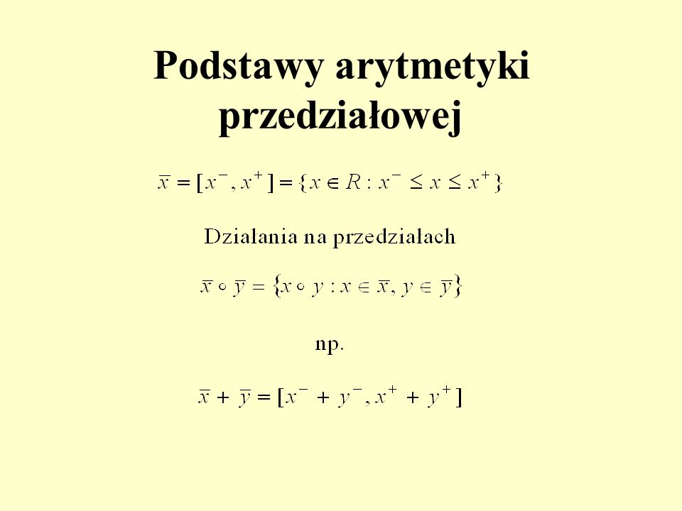Podstawy arytmetyki przedziałowej