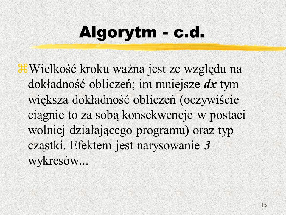 Algorytm - c.d.