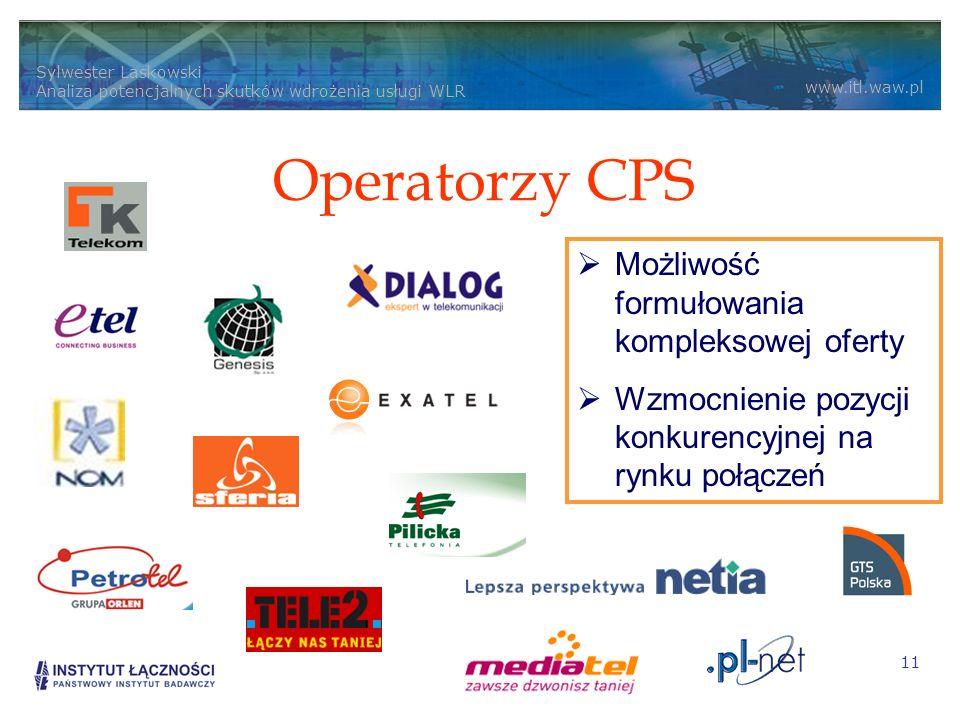 Operatorzy CPS Możliwość formułowania kompleksowej oferty
