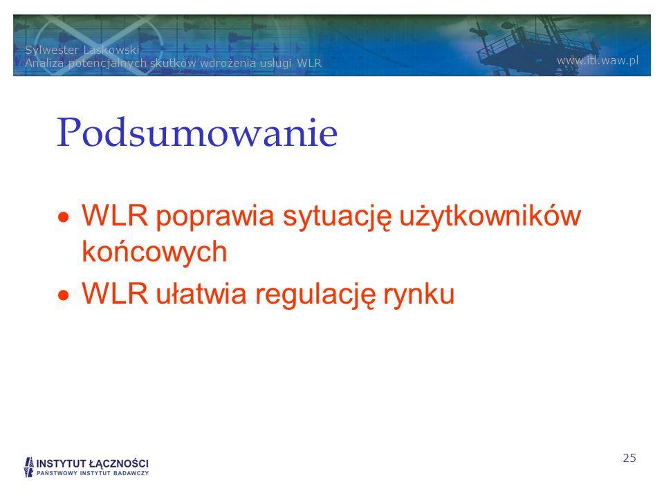 Podsumowanie WLR poprawia sytuację użytkowników końcowych