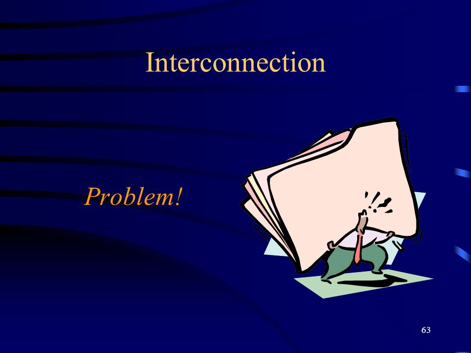 Interconnection Problem!
