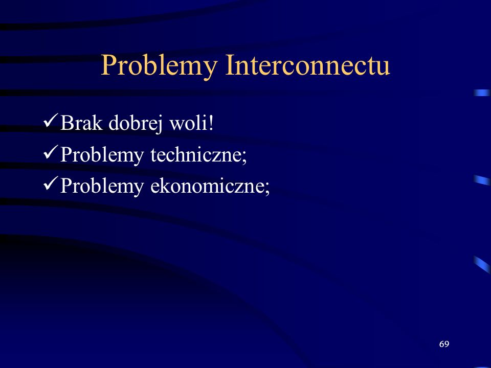 Problemy Interconnectu
