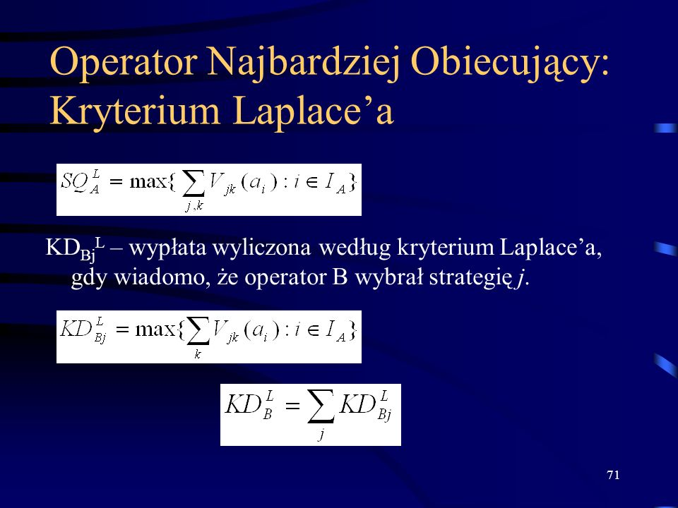 Operator Najbardziej Obiecujący: Kryterium Laplace'a
