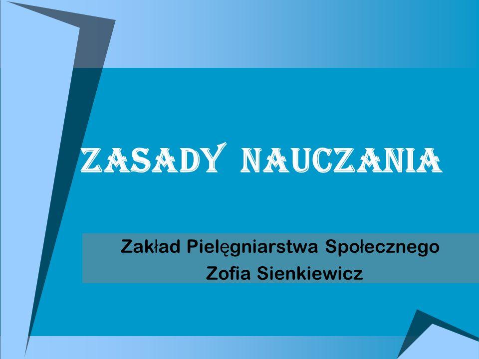 Zakład Pielęgniarstwa Społecznego Zofia Sienkiewicz