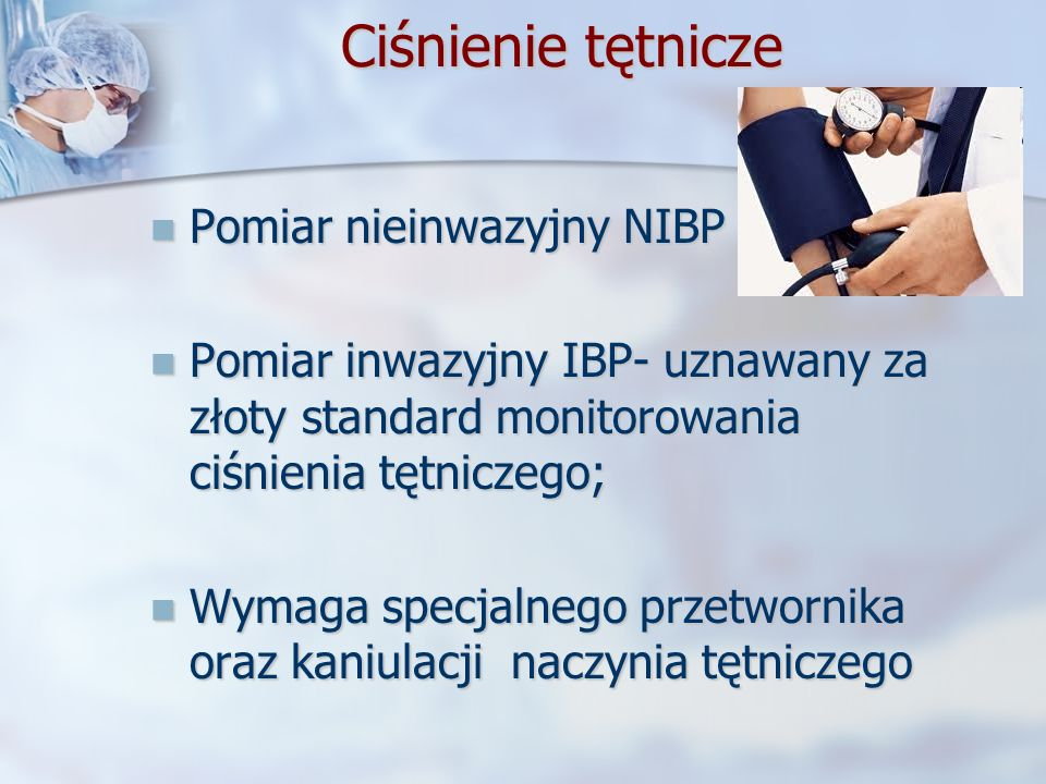 Ciśnienie tętnicze Pomiar nieinwazyjny NIBP