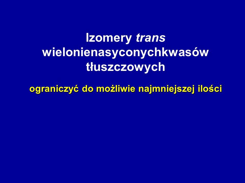 Izomery trans wielonienasyconychkwasów tłuszczowych