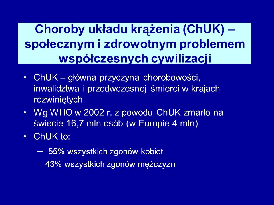 Choroby układu krążenia (ChUK) – społecznym i zdrowotnym problemem współczesnych cywilizacji