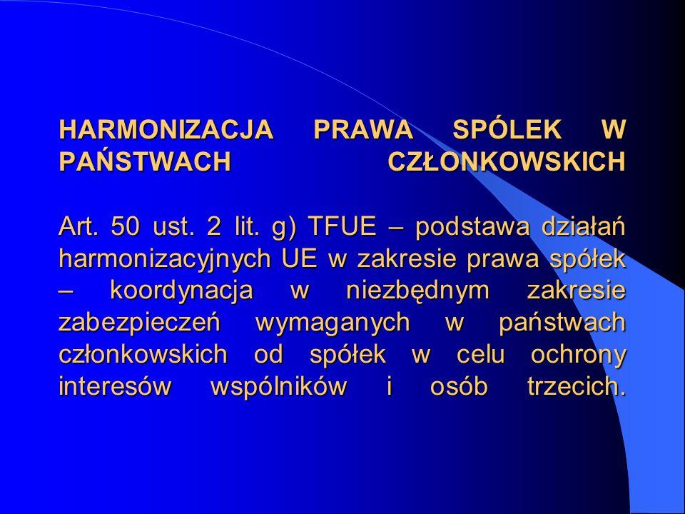 HARMONIZACJA PRAWA SPÓLEK W PAŃSTWACH CZŁONKOWSKICH Art. 50 ust. 2 lit