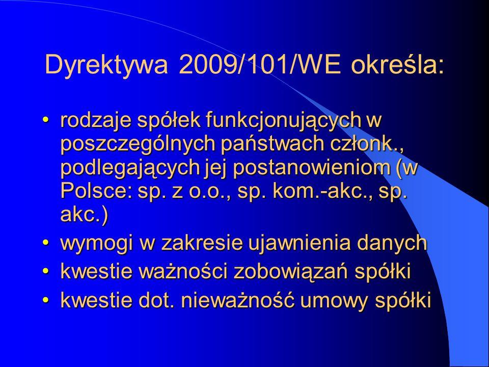 Dyrektywa 2009/101/WE określa:
