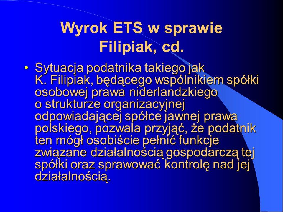 Wyrok ETS w sprawie Filipiak, cd.