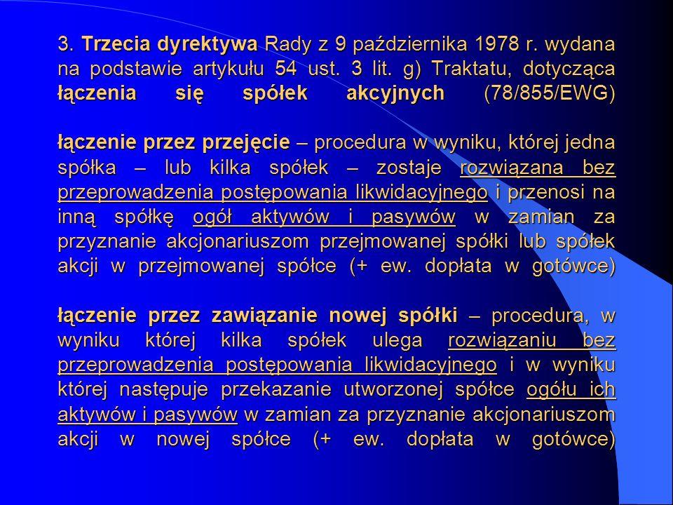 3. Trzecia dyrektywa Rady z 9 października 1978 r