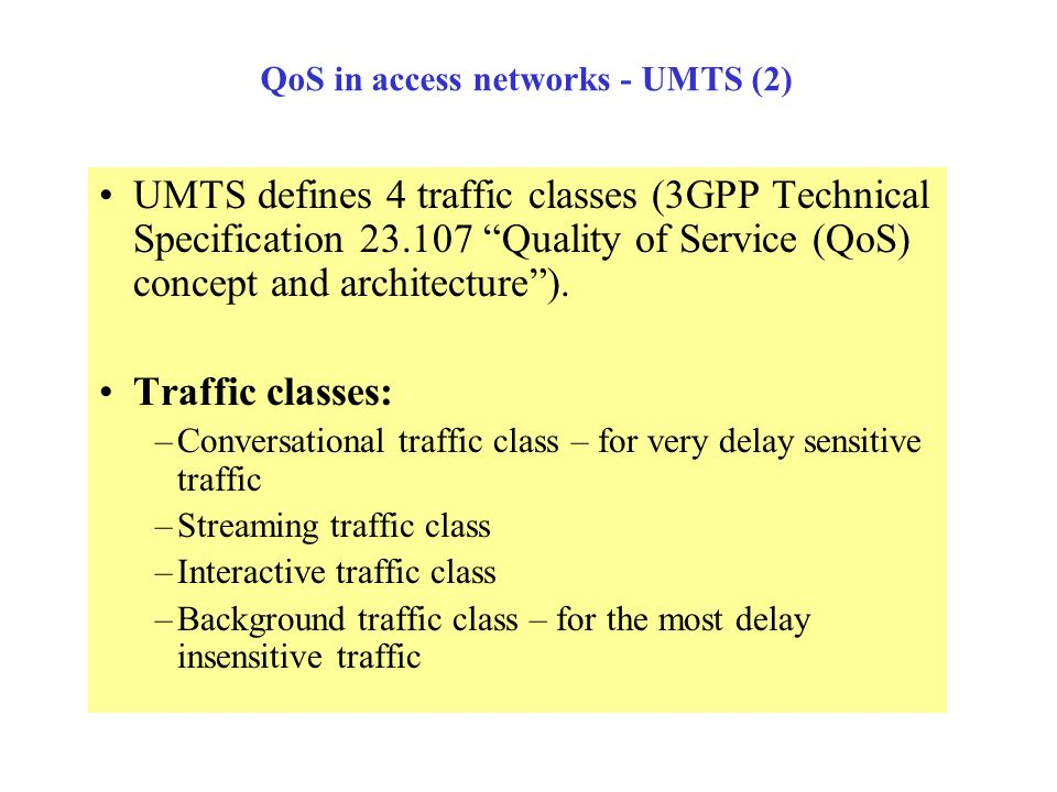 QoS in access networks - UMTS (2)