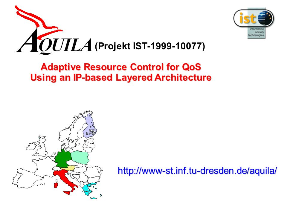 (Projekt IST-1999-10077) Adaptive Resource Control for QoS Using an IP-based Layered Architecture