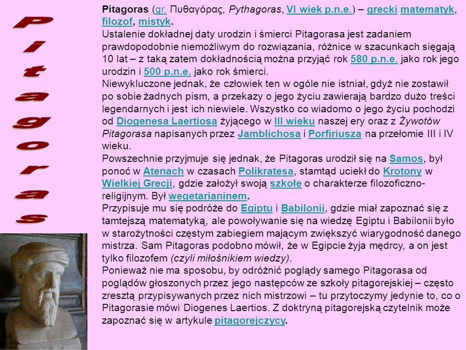Pitagoras (gr. Πυθαγόρας, Pythagoras, VI wiek p. n. e