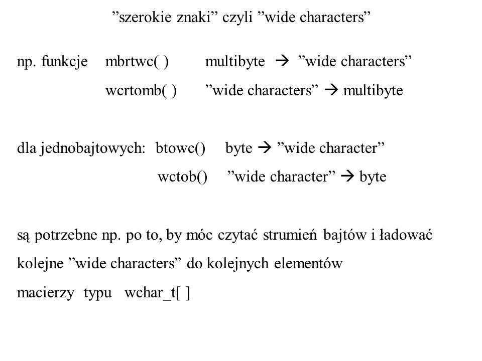 szerokie znaki czyli wide characters
