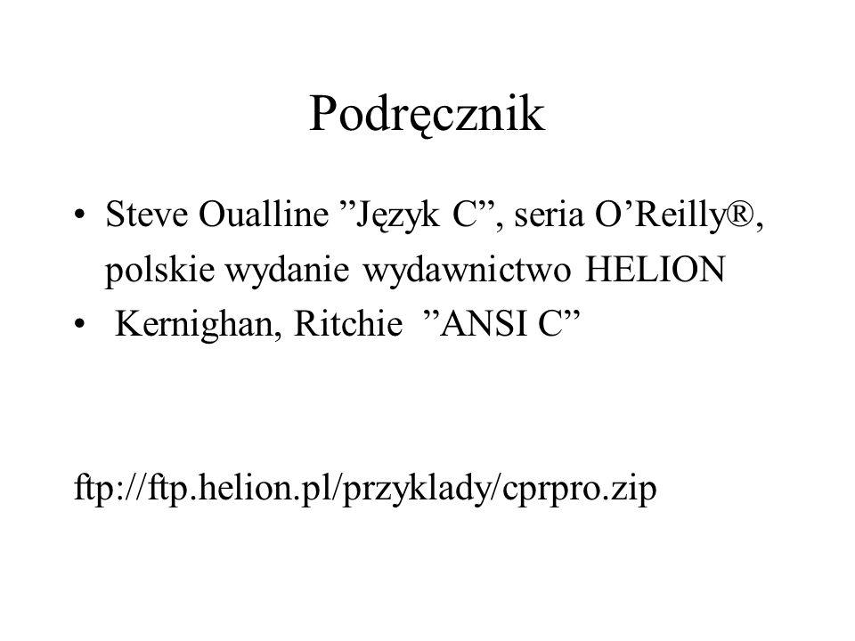 Podręcznik Steve Oualline Język C , seria O'Reilly®,