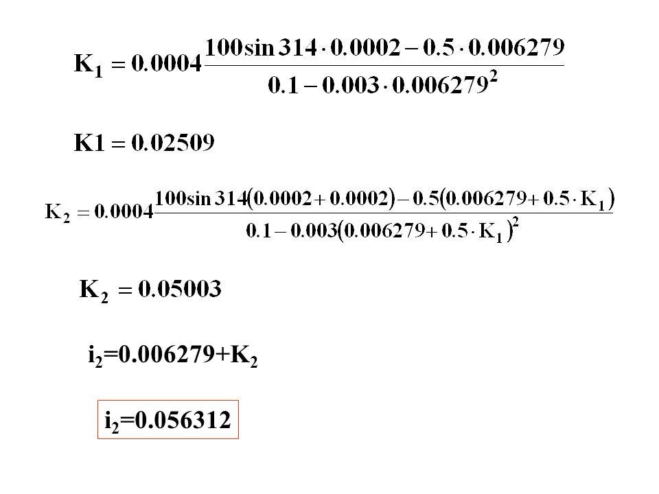 i2=0.006279+K2 i2=0.056312
