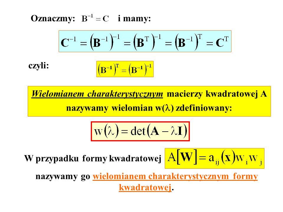 Wielomianem charakterystycznym macierzy kwadratowej A