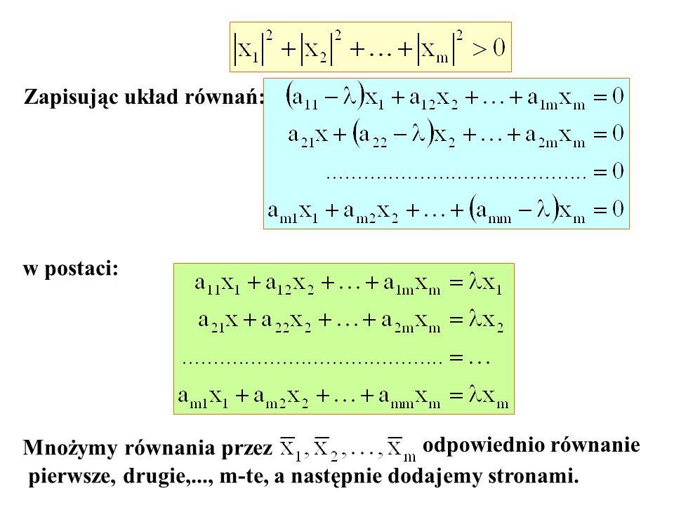 Zapisując układ równań: