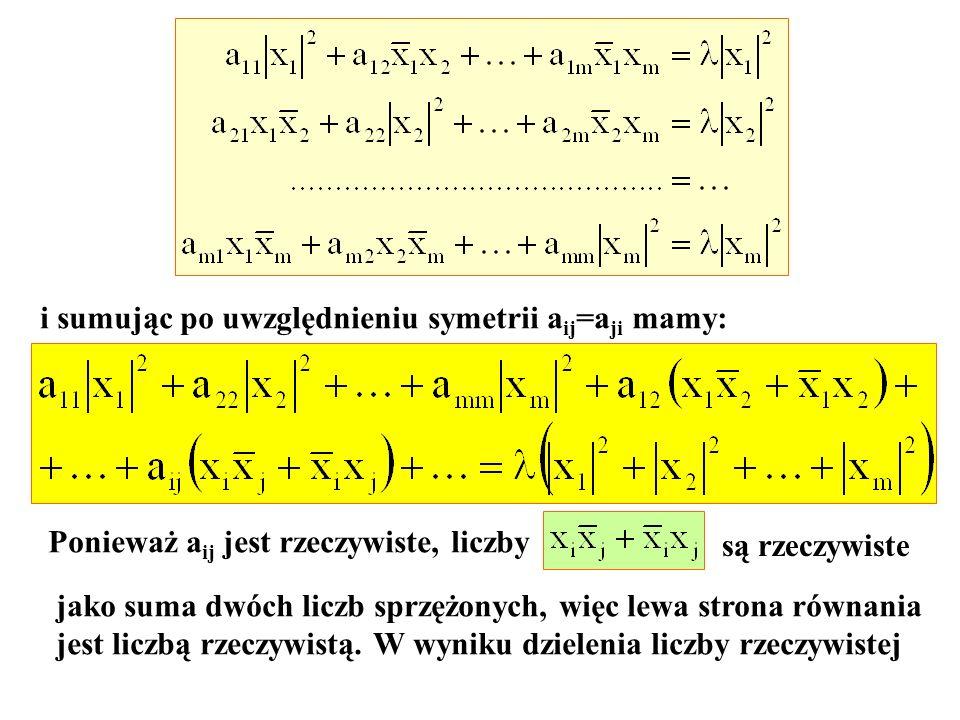 i sumując po uwzględnieniu symetrii aij=aji mamy: