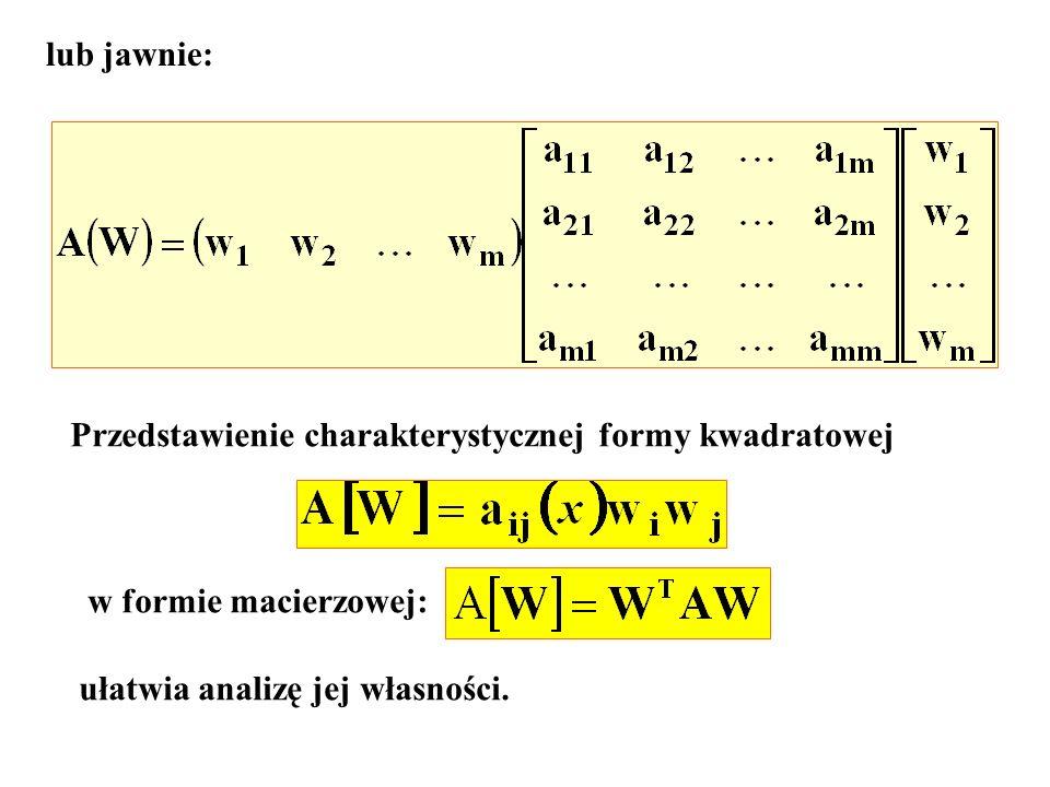 lub jawnie:Przedstawienie charakterystycznej formy kwadratowej.