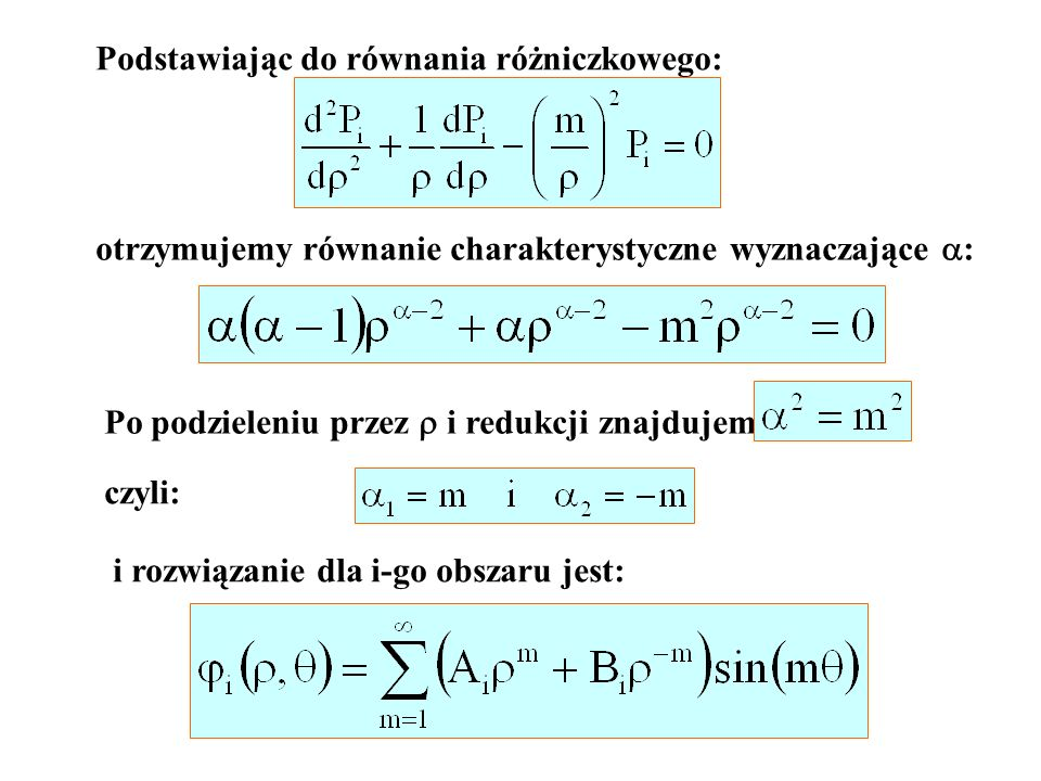 Podstawiając do równania różniczkowego: