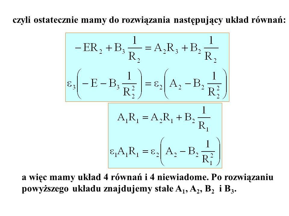 czyli ostatecznie mamy do rozwiązania następujący układ równań: