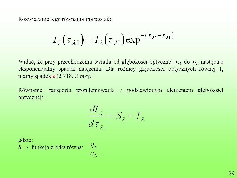 Rozwiązanie tego równania ma postać: