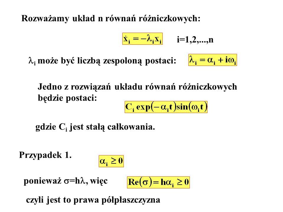 Rozważamy układ n równań różniczkowych: