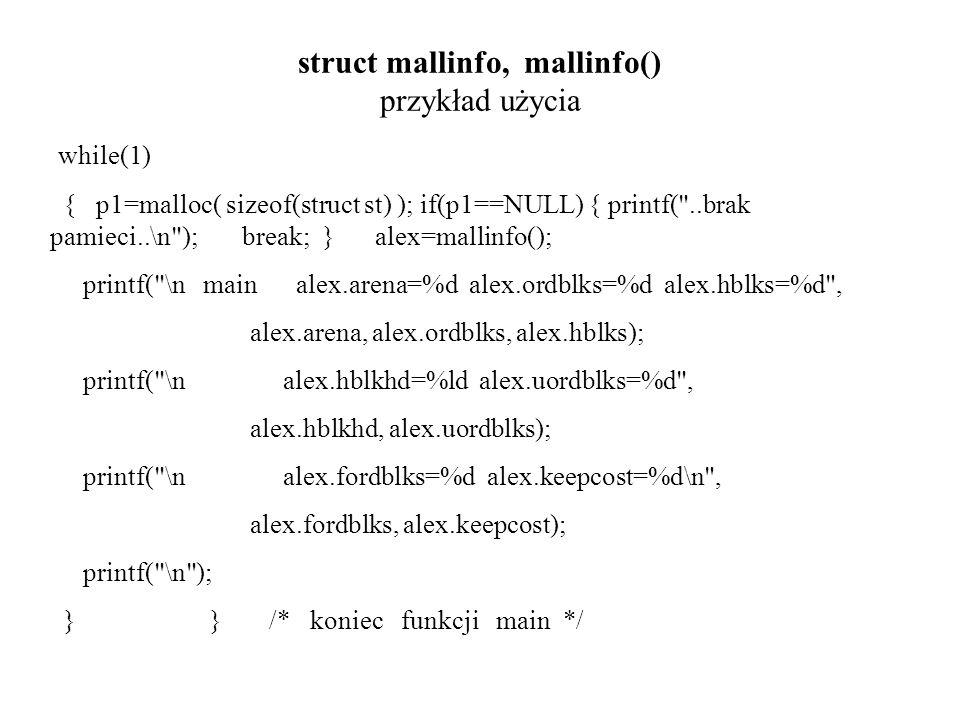 struct mallinfo, mallinfo() przykład użycia