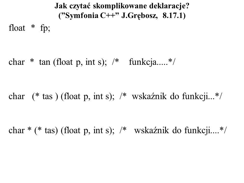 char * tan (float p, int s); /* funkcja.....*/