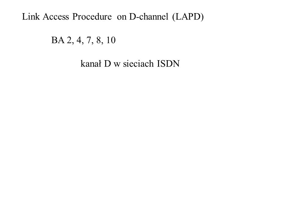 Link Access Procedure on D-channel (LAPD)