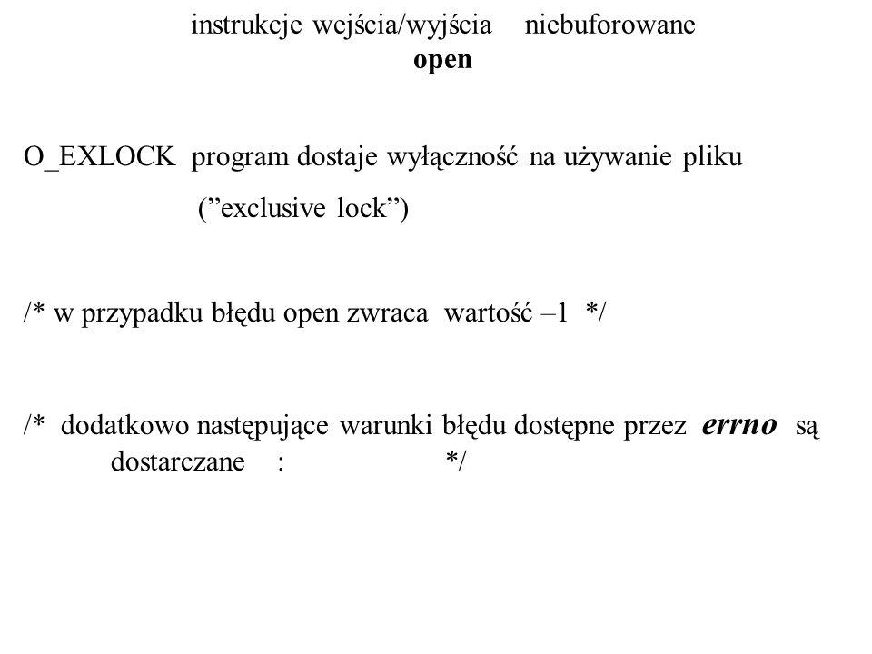 instrukcje wejścia/wyjścia niebuforowane open