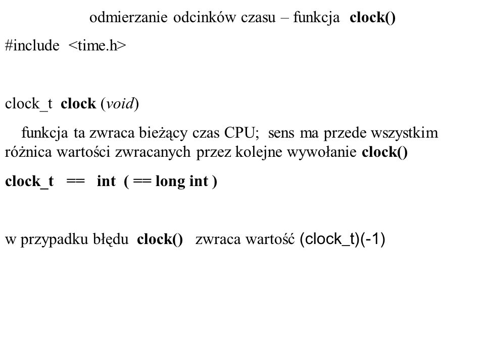 odmierzanie odcinków czasu – funkcja clock()