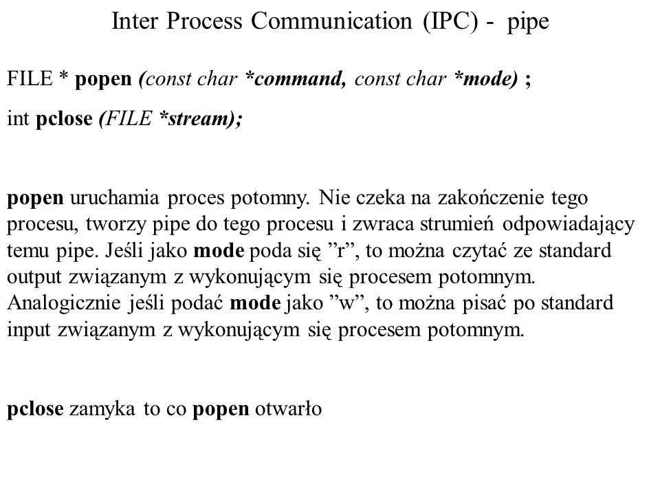 Inter Process Communication (IPC) - pipe