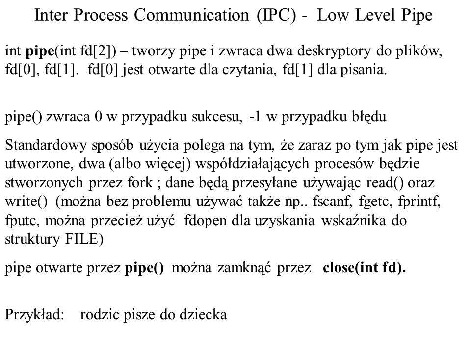 Inter Process Communication (IPC) - Low Level Pipe