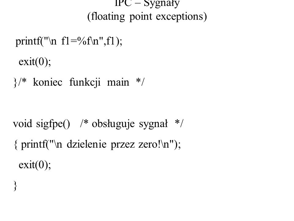 IPC – Sygnały (floating point exceptions)