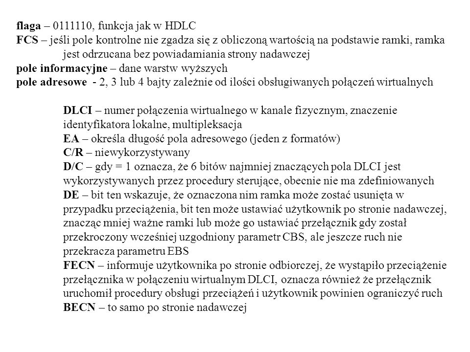 flaga – 0111110, funkcja jak w HDLC