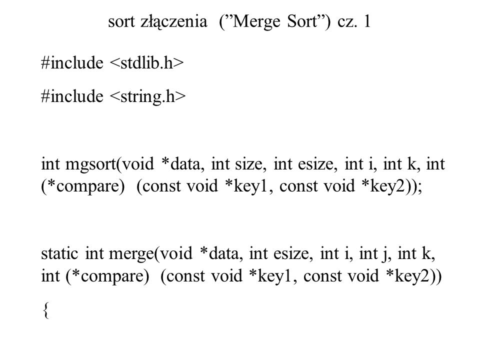 sort złączenia ( Merge Sort ) cz. 1