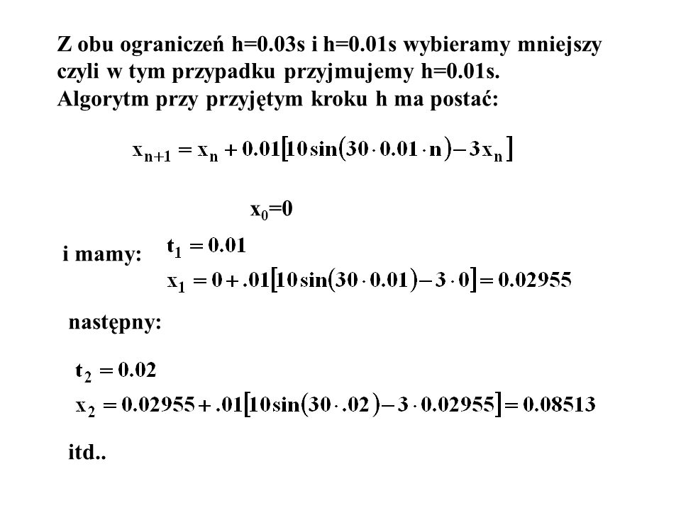 Z obu ograniczeń h=0.03s i h=0.01s wybieramy mniejszy