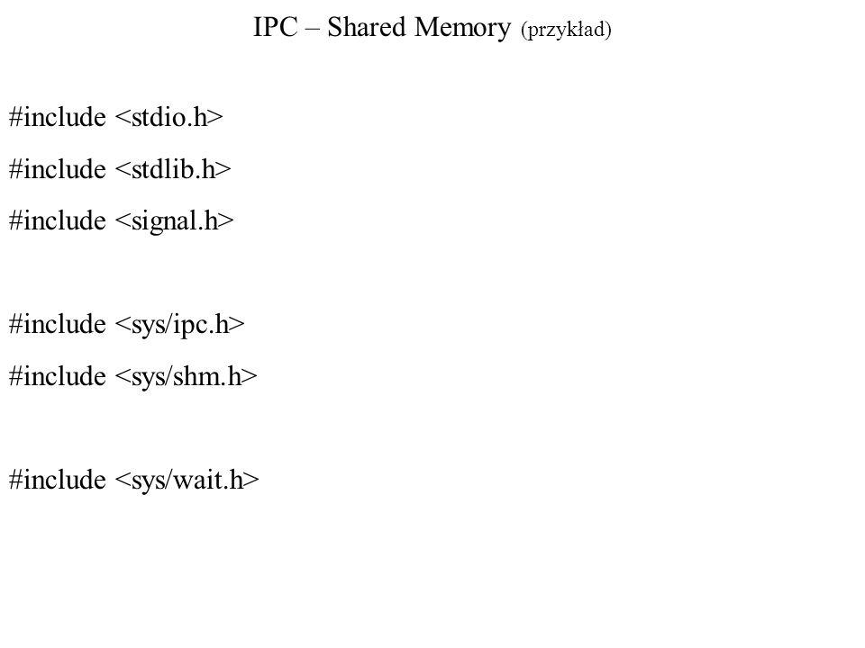 IPC – Shared Memory (przykład)