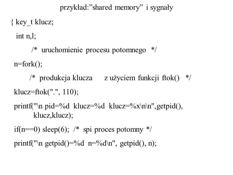 przykład: shared memory i sygnały