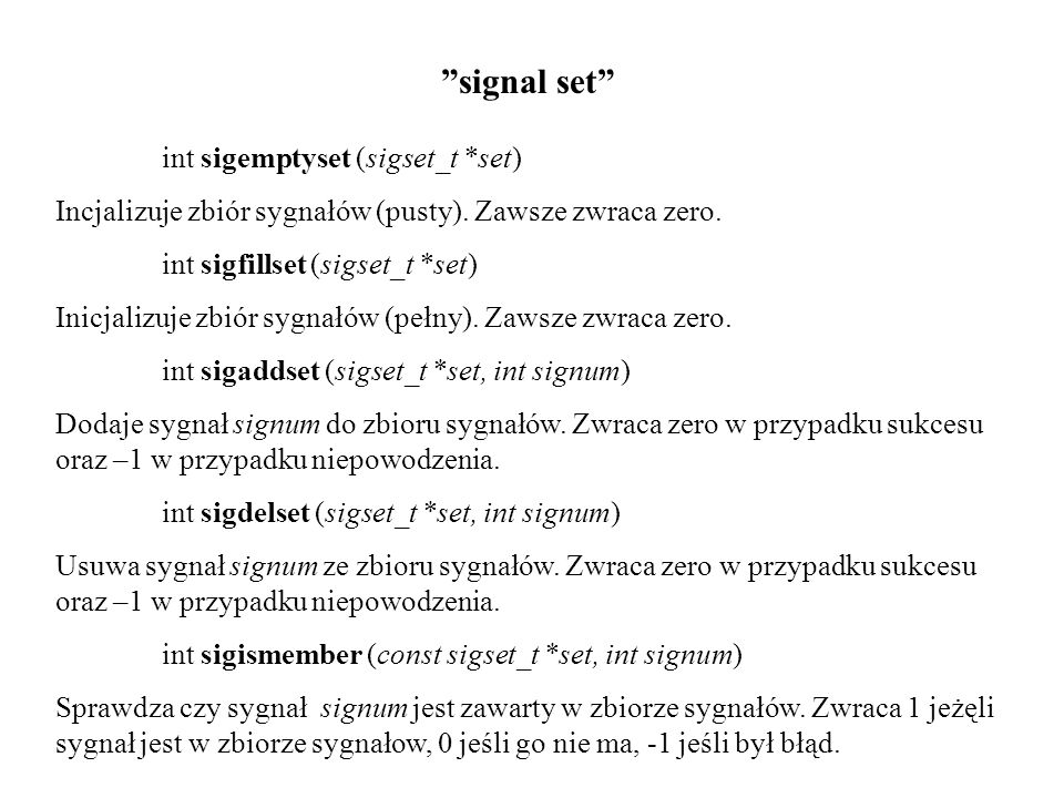 signal set int sigemptyset (sigset_t *set)