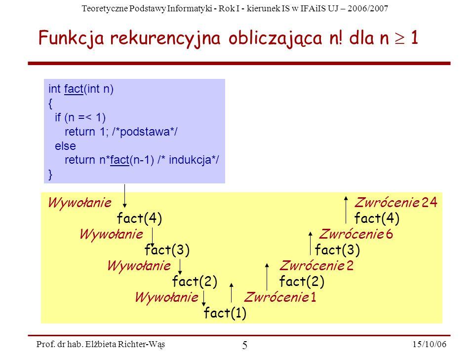 Funkcja rekurencyjna obliczająca n! dla n  1