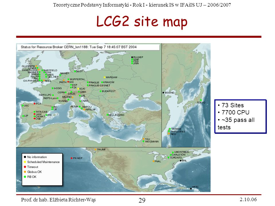LCG2 site map 73 Sites 7700 CPU ~35 pass all tests