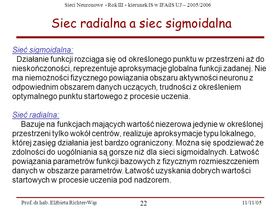 Siec radialna a siec sigmoidalna